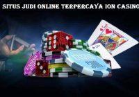 Situs Judi Online Terpercaya Ion Casino